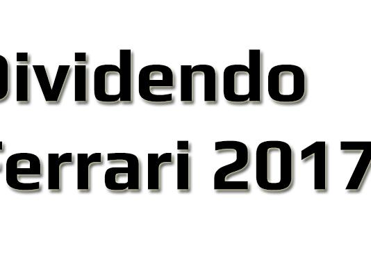 Il dividendo delle azioni Ferrari nel 2017
