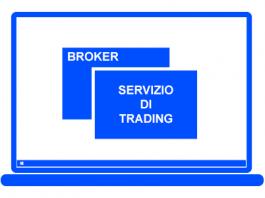 Approfondimento sul servizio di trading, cosa è, cosa offre, quali broker