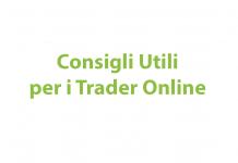 Consigli utili per i trader online