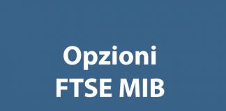 Come fare trading sulle opzioni ftse mib
