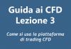 Come si usa la piattaforma di trading CFD