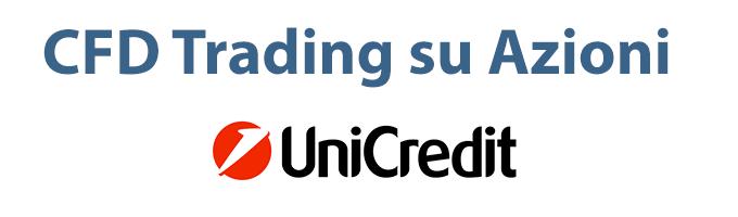 Differenze tra l'acquisto di azioni Unicredit e il trading online di CFD su titoli Unicredit