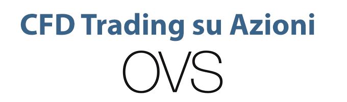 Come fare trading su azioni OVS o comprare titoli azionari tradizionali