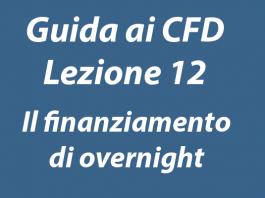 Cosa è il finanziamento di overnight nel trading CFD
