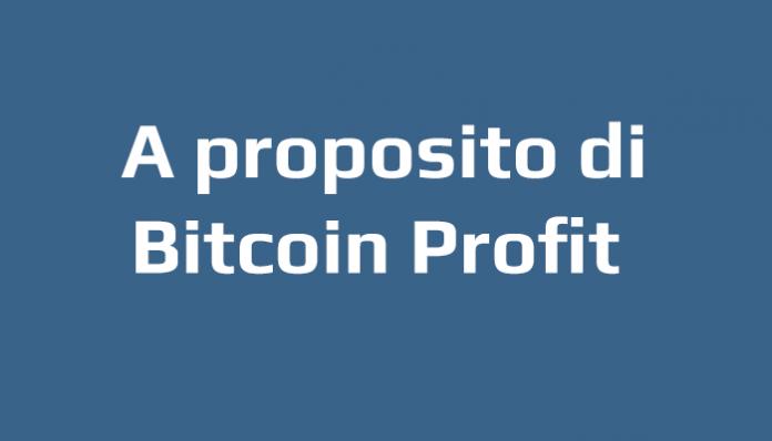 Bitcoin Profit è una truffa o un sistema di trading serio?