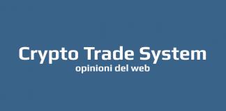 Crypto Trade System Opinioni e Recensioni