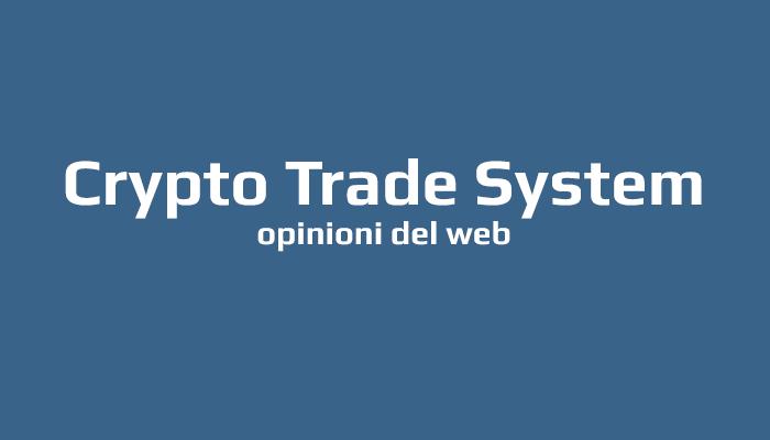 bb38f3bf14 Crypto Trade System, vero metodo per guadagnare con bitcoin ...