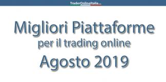 Le migliori piattaforme di trading ad agosto 2019, lista aggiornata