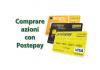 Come comprare azioni con Postepay o fare trading